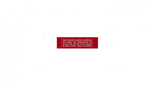 1970-1978 Z50A   XR75 Read Owner's Manual Warning Decal